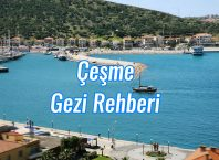 Çeşme Gezi Rehberi